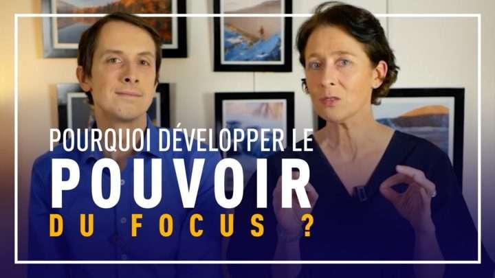 pourquoi-developper-le-pouvoir-du-focus