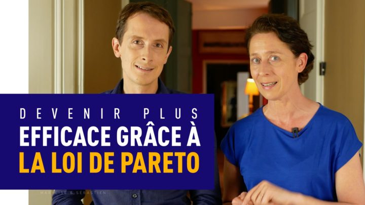devenir-plus-efficace-grace-a-la-loi-depareto