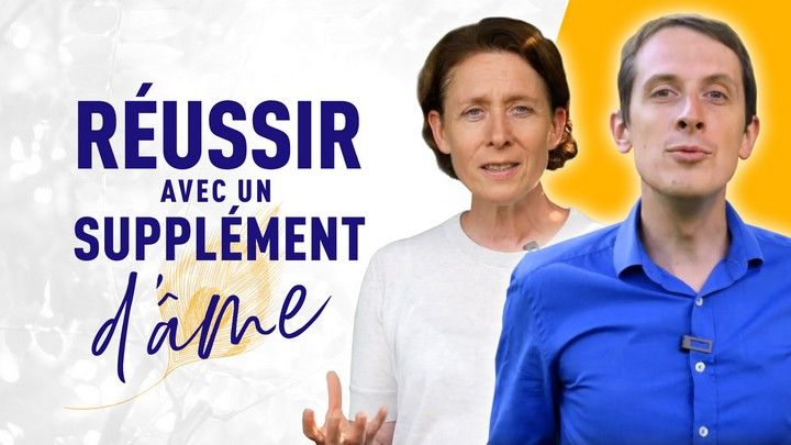 RÉUSSIR AVEC UN SUPPLÉMENT D'ÂME